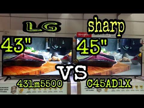 LED LG 43LM550 Vs LED Sharp C45AD1X
