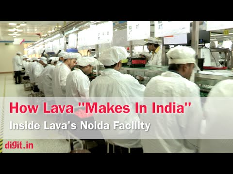 Make In India: Inside Lava's Noida Facility   Digit.in