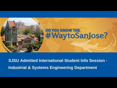 #WayToSanJose Info Session, Industrial and Systems Engineering