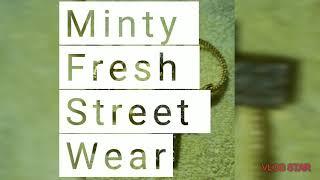 Minty Fresh Street Wear