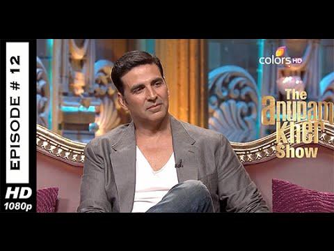 The Anupam Kher Show - Akshay Kumar - Episode No: 12 - 21st September 2014(HD)