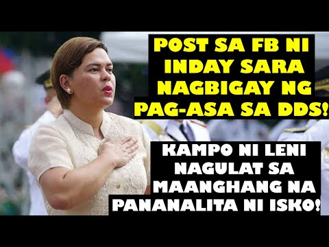 FB POST NI INDAY SARA - PAG-ASA SA MGA DDS! KAMPO NI LENI NAGULAT SA MAAANGHANG NA SALITA NI ISKO