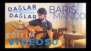 Dağlar Dağlar (Barış Manço) Akustik Gitarda Nasıl Çalınır? (Orijinal Ton ve Kolay Akorlar)