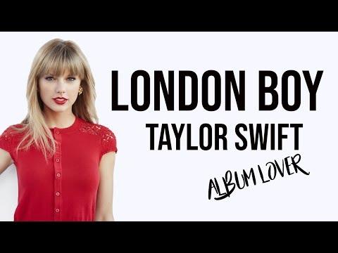 Taylor Swift - London Boy [ Lyrics ] Album Lover