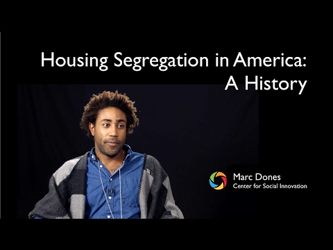 Housing Segregation in America: A History