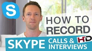 how To Record Skype Calls and Interviews in HD -  BEST Skype Call Recorders