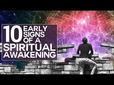 10 Early Signs of a Spiritual Awakening -...