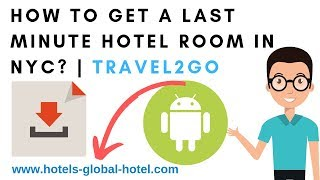 How to Get a Last Minute Hotel Room in NYC? | Travel2Go