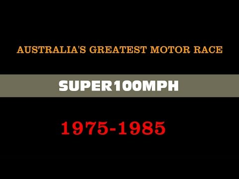 AUSTRALIA'S GREATEST MOTOR RACE 1975-1985