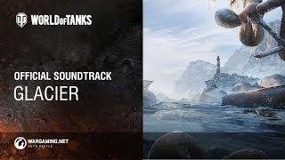 World of Tanks - Official Soundtrack: Glacier