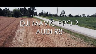 DJI Mavic Pro 2: Trailing an Audi R8 in 4K
