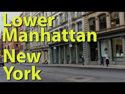 Lower Manhattan, New York Complete Tour
