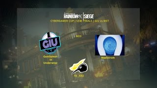 Rainbow 6 Siege ANZ PC CyberGamer Semi-final GIU vs Maelstrom