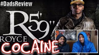 DADS REACT | COCAINE x ROYCE DA 5