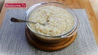 Congee, czyli długo gotowany kleik ryżowy :: Skutecznie.Tv