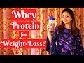 How does WHEY-PROTEIN helps in weight-loss?