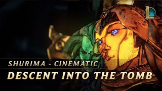 Shurima: Descent into the Tomb | Cinematic - League of Legends
