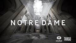 Rebuilding Notre Dame  |  Oculus Quest