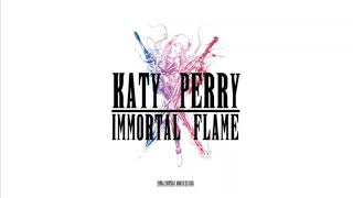 Immortal Flame Katy Perry (Audio)