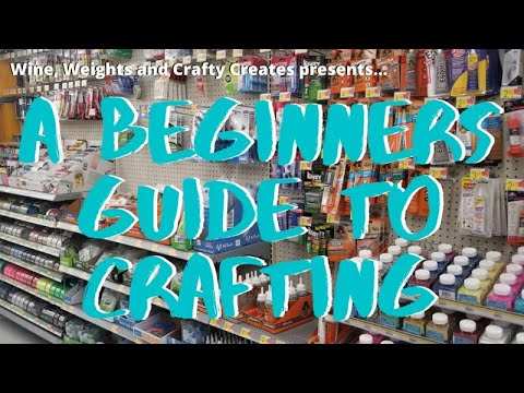A Beginners Guide to Crafting and DIY's | Tips and Tricks for Crafting
