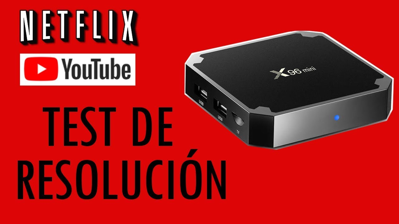 Mini In De Box.Tv Box X96 Mini Test De Resolucion En Netflix Y Youtube Youtube