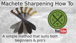 Machete Sharpenening: A simple method that suits beginners and pro's