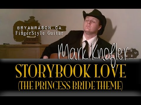The Princess Bride Theme (Storybook Love) - Bryan Rason - Fingerstyle Guitar For Weddings