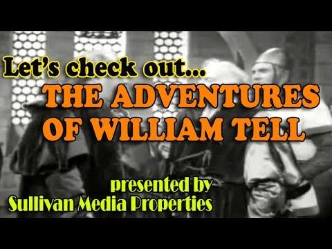 The Adventures of William Tell || a classic TV encore