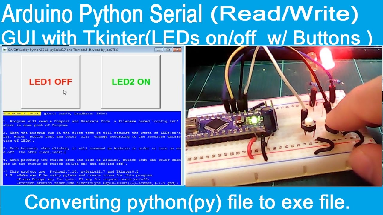 Arduino Python Serial Comm (Read,Write) and Python GUI with Tkinter (ctrl   LEDs on/off w/ Buttons)