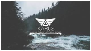 Ikarus x Raluka - Ieri Erai [REMIX]
