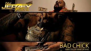 Nu Jerzey Devil - Bad Chick Official Video