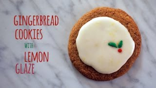 Chewy Gingerbread Cookies With Lemon Glaze - Ultimate Holiday Cookie Countdown | One Hungry Mama