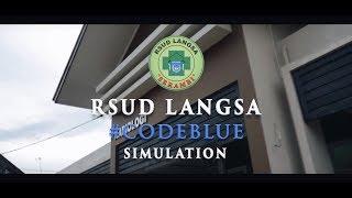 Download Video Simulasi Code Blue -RSUD Langsa MP3 3GP MP4
