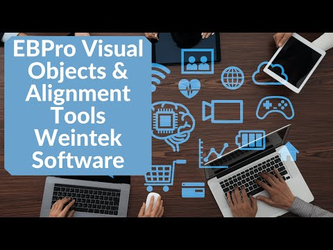 EBPro Visual Objects & Alignment Tools Weintek Software