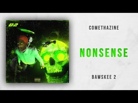 Comethazine - Nonsense (Bawskee 2) Mp3