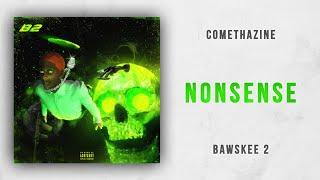 Comethazine - Nonsense (Bawskee 2)