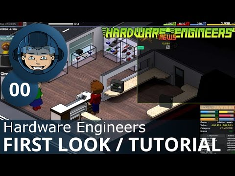 FIRST LOOK / TUTORIAL - Hardware Engineers - Gameplay & Walkthrough