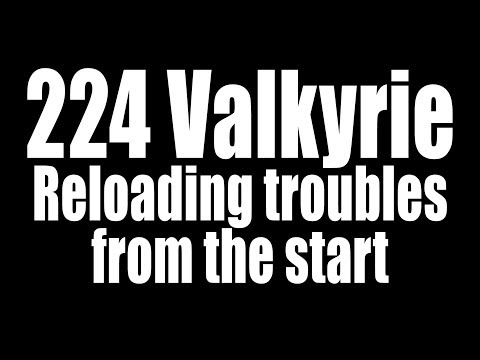 224 Valkyrie Reloading - A rough start