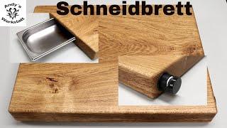 Schneidbrett selber bauen mit Auffangschale & Messerschärfer - diy