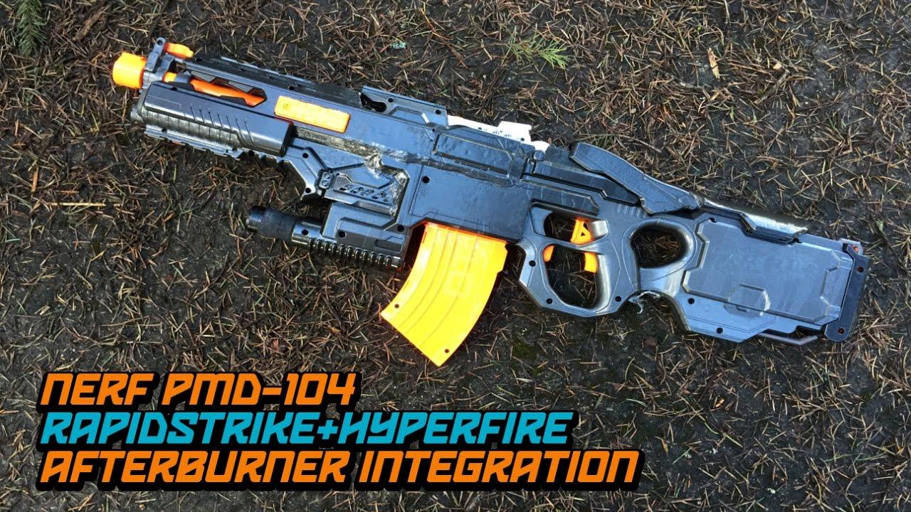 Nerf Hyperfire Rapidstrike Afterburner Pmd 104 Blaster Mod
