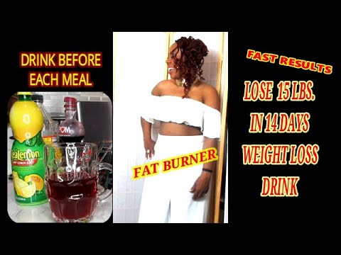 LOSE 15 LBS. IN 14 DAYS WEIGHT LOSS DRINK    POWERFUL FAT BURNER DRINK