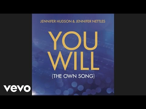 Jennifer Hudson, Jennifer Nettles - You Will (The OWN Song) (Audio)