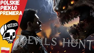PREMIERA Polska Gra - Polowanie na Demony - Devil's Hunt PL   Rizzer gameplay po polsku