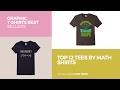 Top 12 Tees By Math Shirts // Graphic T-Shirts Best Sellers