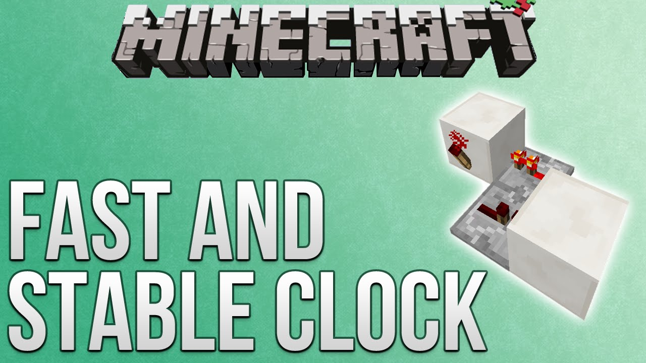 Minecraft: Fast And Stable Redstone Clock Tutorial (Redstone Advent  Calendar)