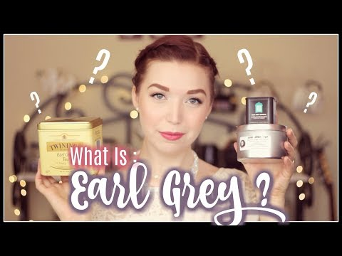 WHAT IS: Earl Grey? Health, History, and other Facts Teatime with Mary!