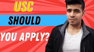 USC Admission Statistics - Should you Apply? (University of Southern California Admission Breakdown)
