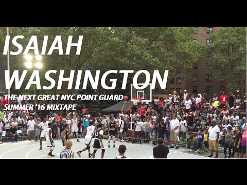 Isaiah Washington Is The Next Great NYC PG  Summer '16 Jellyfam Mixtape