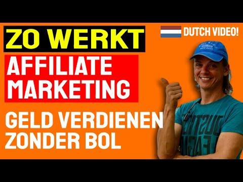 Hoe Werkt Affiliate Marketing, Geld Verdienen Online Zonder Bol (Dutch video)