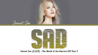 Gambar cover SONNET SON (손승연) - SAD (The World of the Married OST Part 3) Lyrics Han/Rom/Eng